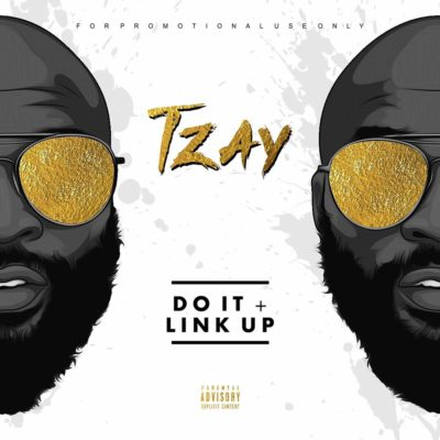 Tzay – Do it + Link Up