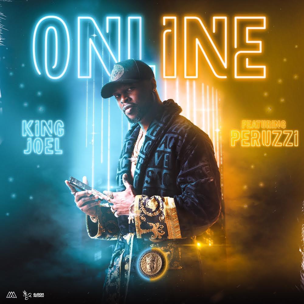 King Jeol Ft Peruzzi – Online