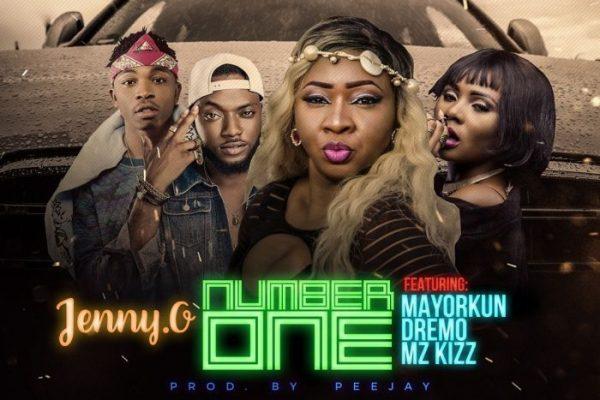 Jenny.O Ft. Mayorkun, Dremo & Mz Kizz – Number One