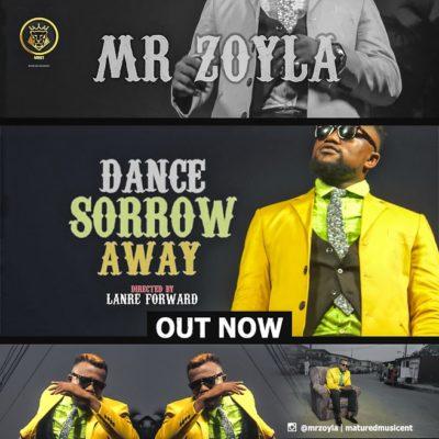 Mr Zoyla – Dance Sorrow Away